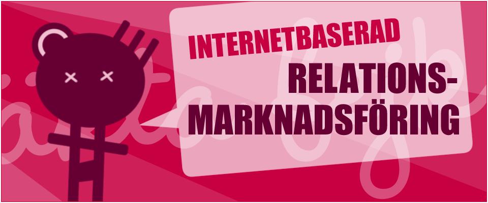 internetbaserad relationsmarknadsföring